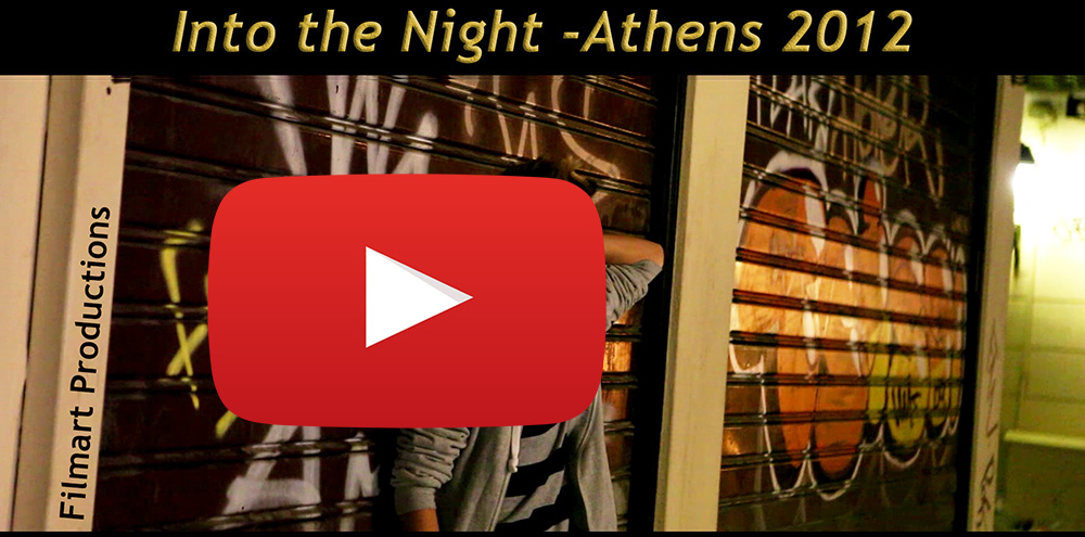 INTO THE NIGHT- ATHENS 2012